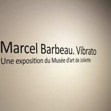 Marcel-Barbeau.Vibrato au Centre d'exposition Raymond-Lasnier