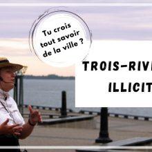 Tour guidé original à Trois-Rivières, escapade mauricie