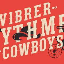 Vibrer au rythme des cowboys